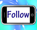 Follow smartphone means following on social media meaning for updates Stock Photos