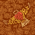 Follow your heart background.Hand drawn inspiration lettering.Ca Royalty Free Stock Photo
