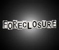 Foreclosure word concept.