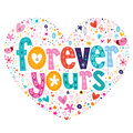 Forever Yours Heart Shaped Typ...