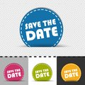 Four Colorful Round Buttons Save The Date - Vector Illustration - Isolated On Transparent Background