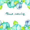Frame border, template for postcard with the turquoise and blue beautiful flowers painted in watercolor on a white background, gre Royalty Free Stock Photo