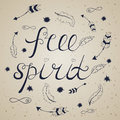 Free spiritl. Inspirational quote about freedom.
