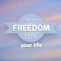 Freedom background this is file of eps format Royalty Free Stock Photo