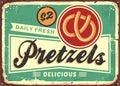 Daily fresh hot pretzels retro bakery sign