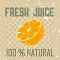 Fresh juice vintage style label with orange slice and text Royalty Free Stock Image