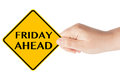 Friday ahead traffic sign woman s hand white background Royalty Free Stock Image