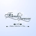 Friends forever for happy valentine s day typography text design Stock Photography