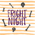 Fright night - Halloween party hand drawn lettering phrase card. Fun brush ink typography greeting card, illustration