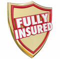 Fully insured gold shield insurance policy coverage words on a with d letters to illustrate percent with a good Stock Image