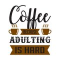 Funny Coffee Quote and Saying. 100 vector best for graphic