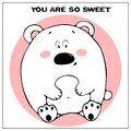 Funny vector greeting card with cute fat cartoon bear and phrase. The concept of fun design for clothing and interior. Simple