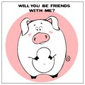 Funny vector greeting card with cute fat cartoon pig and phrase. The concept of fun design for clothing and interior. Simple comic