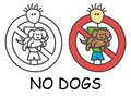Funny vector stick man with a dog in children`s style. No pets no animals sign red prohibition. Stop symbol. Prohibition icon.