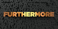 Furthermore - Gold text on black background - 3D rendered royalty free stock picture Royalty Free Stock Photo