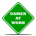 Gamer at work sign Royalty Free Stock Image
