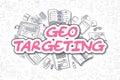 Geo Targeting - Doodle Magenta Word. Business Concept.