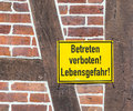German sign betreten verboten lebensgefahr at a house wall Royalty Free Stock Photos