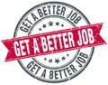 Get a better job stamp