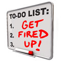 Get fired up excited ready succeed words to do list board and for a plan mission or project with as a message or reminder written Stock Image