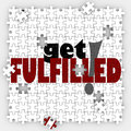 Get Fulfilled Words Puzzle Piece Holes Complete Full Satisfactio Royalty Free Stock Photo