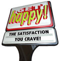 Get happy fast food sign instant happiness a restaurant type with the words and the satisfaction you crave illustrating the desire Royalty Free Stock Photo