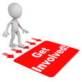 Get involved banner over white little d man stepping over the text label on white floor Royalty Free Stock Image