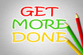 Get more done concept text Stock Images