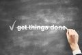Get things done hand drawing Royalty Free Stock Images