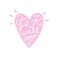 Get well soon. Heart silhouette with text.