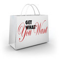 Get what you want shopping bag shopping store words on a white from a as advertising and marketing to make buy or purchase more Stock Photo