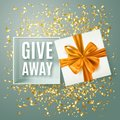 Giveaway advertisement banner with realistic open gift box, decorative gold bow and confetti, vector illustration