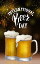 A glass of beer. International beer Day lettering. Vector illustration