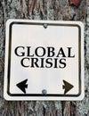 Global crisis sign. Royalty Free Stock Photo