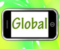 Global Smartphone Shows Worldwide Or Across The Globe Stock Images