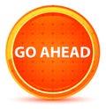 Go Ahead Natural Orange Round Button Royalty Free Stock Photo