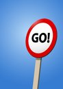 Go road sign motivational message positive for puposes Royalty Free Stock Photography