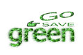 Go save green for life Royalty Free Stock Photo