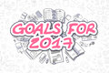 Goals For 2017 - Doodle Magenta Word. Business Concept.