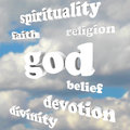 God spirituality words religion faith divinity devotion the word and related such as and belief floating in a cloudy blue sky to Royalty Free Stock Photo