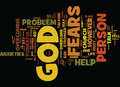 God Is Stronger Than Your Fears And Anxieties Text Background Word Cloud Concept