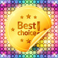 Golden best choice sticker on disco lights colorful vector pattern Royalty Free Stock Image