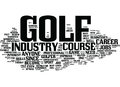 Golf Course Jobs Provide Great Opportunities Word Cloud Concept Royalty Free Stock Photo