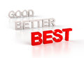 Good better best on white Royalty Free Stock Photography