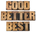 Good, better, best in wood type Stock Photography