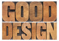 Good design in wood type isolated words vintage letterpress Stock Images