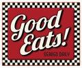 Good Eats Served Daily Diner Sign