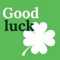 Good Luck Card with Clover. Lucky Symbol Four-leaf Clover.
