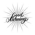 Good Morning hand written lettering.