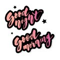 Good Morning Good Night lettering text vector illustration calligraphy slogan